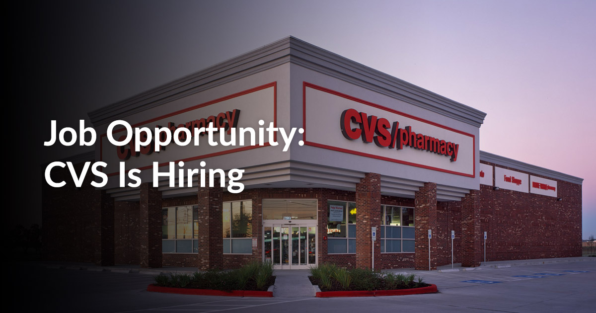 job opportunity  cvs is hiring