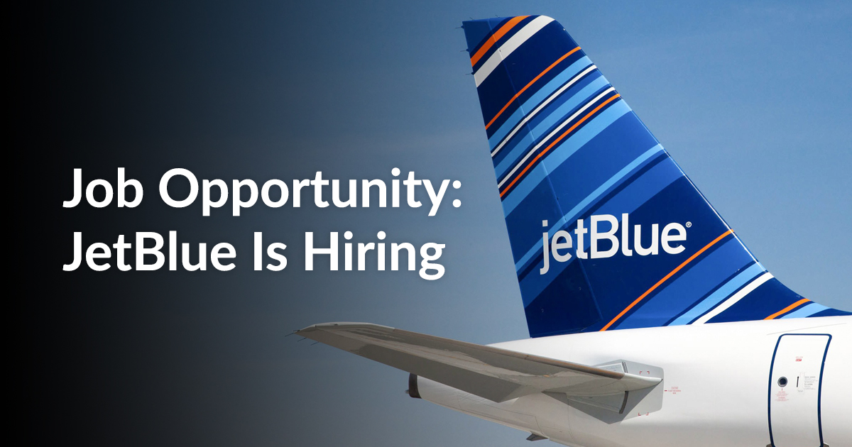 Job Opportunity: JetBlue Is Hiring | Employment Hub