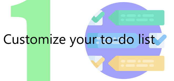 Customize your to-do list
